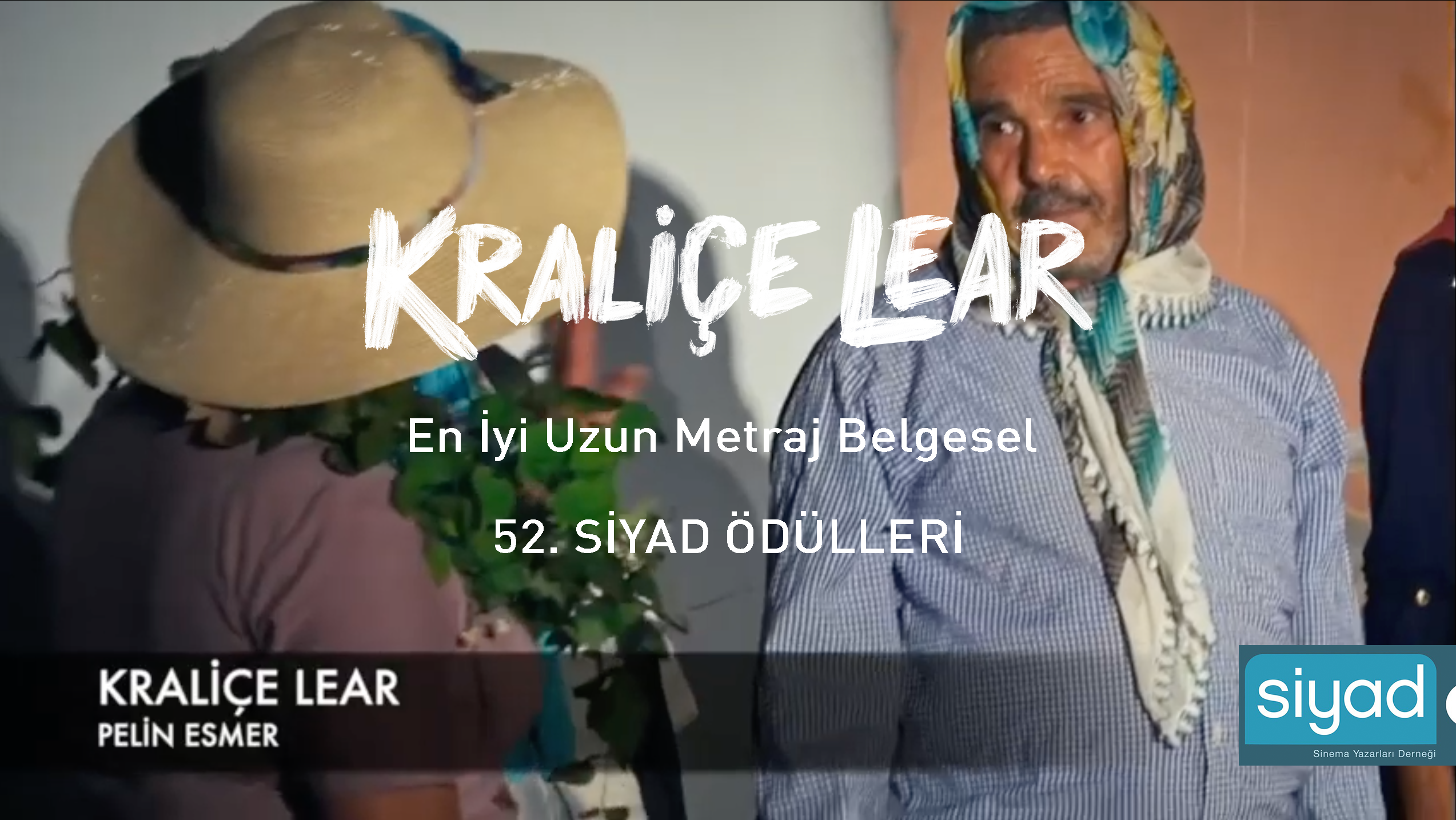 QUEEN LEAR RECEIVES THE BEST FEATURE DOCUMENTARY AWARD FROM SIYAD 2020